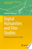 Digital Humanities And Film Studies