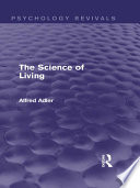 The Science of Living  Psychology Revivals