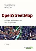 openstreetmap die freie weltkarte nutzen und mitgestalten OpenStreetMap: Die freie Weltkarte nutzen und mitgestalten   Ramm