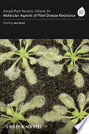 Annual Plant Reviews, Molecular Aspects of Plant Disease Resistance