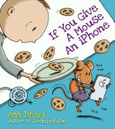 If You Give a Mouse an IPhone Book PDF