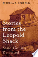 Stories from the Leopold Shack