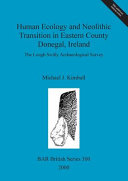 Human Ecology And Neolithic Transition In Eastern County Donegal Ireland