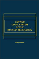 Law and Legal System of the Russian Federation - Sixth Edition