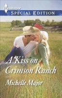 A Kiss on Crimson Ranch Book