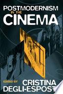 Postmodernism in the Cinema Book PDF