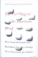 The Coddling of the American Mind by Greg Lukianoff