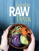 Everyday Raw Detox