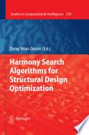 Harmony Search Algorithms for Structural Design Optimization Book