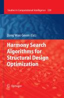 Harmony Search Algorithms for Structural Design Optimization