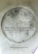 One World Many Knowledges