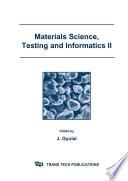 Materials Science Testing And Informatics Ii Book PDF