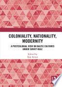 Coloniality Nationality Modernity