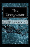 The Trespasser Illustrated