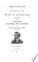 Bulwer's Novels: Harold [pt. 2]. Falkland. Calderone