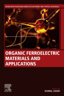 Organic Ferroelectric Materials and Applications Book