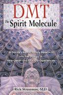 Pdf DMT: The Spirit Molecule Telecharger