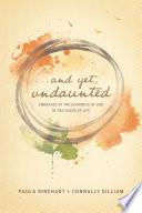 And Yet, Undaunted