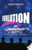 Evolution of Immortality