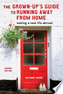 The Grown Up s Guide to Running Away from Home  Second Edition Book