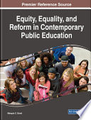 Equity  Equality  and Reform in Contemporary Public Education