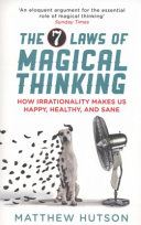 Magic And The Mind Mechanisms Functions And Development Of Magical Thinking And Behavior [Pdf/ePub] eBook