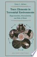 Trace Elements in Terrestrial Environments Book