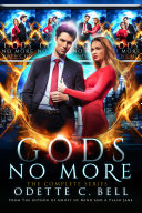 Gods no More  The Complete Series