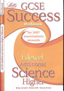 GCSE Edexcel Additional Science Higher Success Workbook
