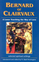 Bernard Of Clairvaux A Lover Teaching The Way Of Love