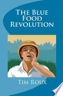The Blue Food Revolution