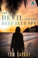 The Devil and the Deep Blue Spy [Pdf/ePub] eBook