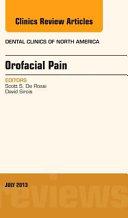 Orofacial Pain An Issue Of Dental Clinics Book PDF