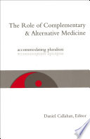 The Role of Complementary and Alternative Medicine