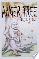 Anger Tree