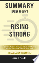 Summary: Bréne Brown's Rising Strong: How the Ability to ...