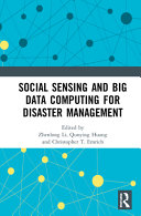 Social Sensing And Big Data Computing For Disaster Management