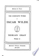 The Complete Works of Oscar Wilde: The Duchess of Padua. An ideal husband