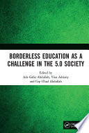 Borderless Education as a Challenge in the 5 0 Society