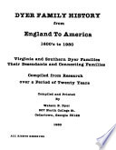Dyer Family History from England to America, 1600's to 1980