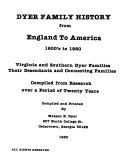 Dyer Family History from England to America  1600 s to 1980