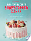 Everyday Bakes to Showstopper Cakes Pdf/ePub eBook
