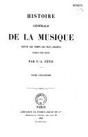 Histoire générale de la musique depuis les temps les plus ...