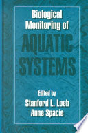 Biological Monitoring of Aquatic Systems Book
