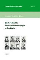 Die Geschichte der Familiensoziologie in Portraits