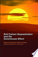 Soil Carbon Sequestration and the Greenhouse Effect Book