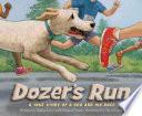 Dozer s Run