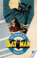 Batman  The Golden Age Vol  1
