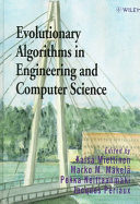 Evolutionary Algorithms in Engineering and Computer Science