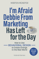 I'm Afraid Debbie From Marketing Has Left for the Day Book